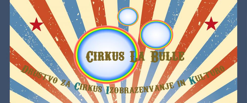 CIRKUS LA BULLE